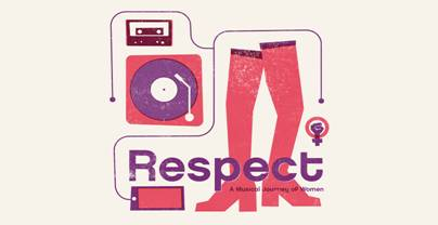 RESPECT: A Musical Journey of Women