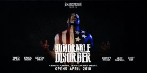 Honorable Disorder by Jeff Campbell at Emancipation Theater Company